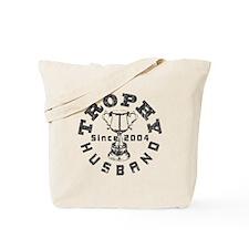 Trophy Husband Since 2004 Tote Bag