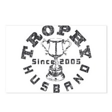 Trophy Husband Since 2005 Postcards (Package of 8)