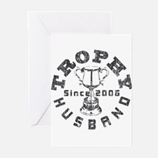Trophy Husband Since 2006 Greeting Cards (Pk of 10