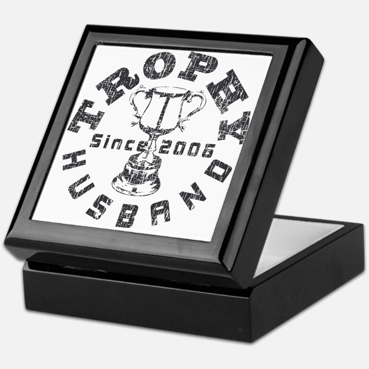 Trophy Husband Since 2006 Keepsake Box