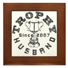Trophy Husband Since 2007 Framed Tile