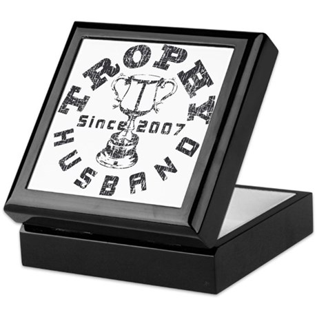Trophy Husband Since 2007 Keepsake Box