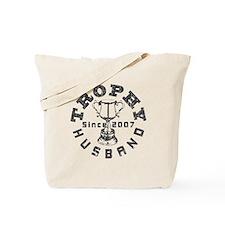 Trophy Husband Since 2007 Tote Bag