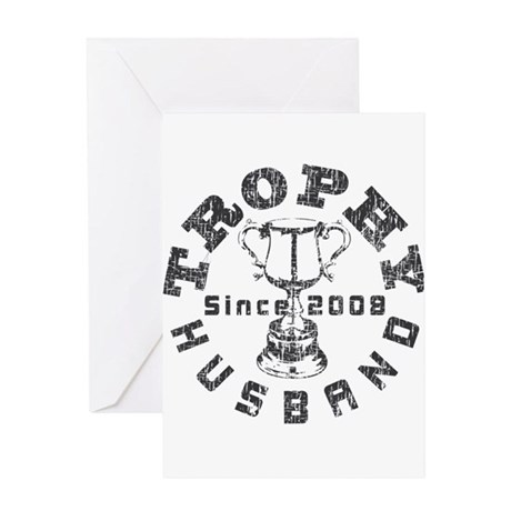 Trophy Husband Since 2008 Greeting Card
