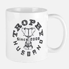 Trophy Husband Since 2008 Mug