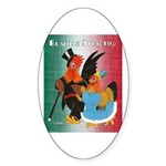 El Gallo Atractivo Oval Sticker
