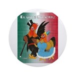 El Gallo Atractivo Ornament (Round)