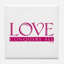 Love Conquers All Tile Coaster