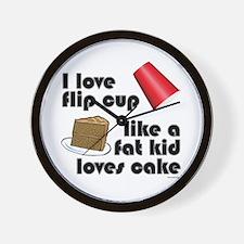 """""""Like a fat kid"""" flip cup Wall Clock"""
