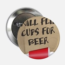 Will Flip Cups For Beer Button