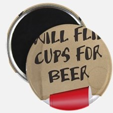 Will Flip Cups For Beer Magnet