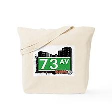 73 AVENUE, QUEENS, NYC Tote Bag