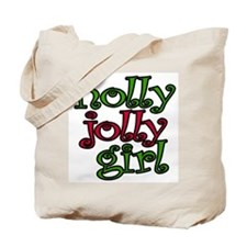 Holly Jolly Girl Tote Bag