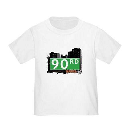90 ROAD, QUEENS, NYC Toddler T-Shirt
