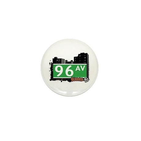 96 AVENUE, QUEENS, NYC Mini Button