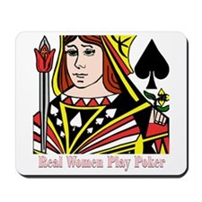 Real Women Play Poker Mousepad