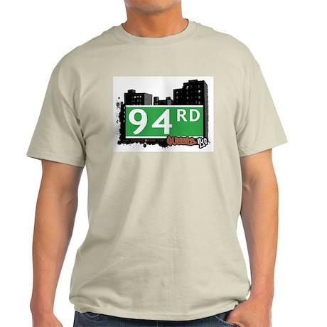 94 ROAD, QUEENS, NYC Light T-Shirt