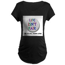 LIFE IS NEVER FAIR T-Shirt
