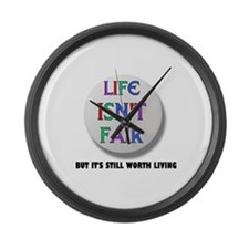 LIFE IS NEVER FAIR Large Wall Clock