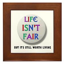 LIFE IS NEVER FAIR Framed Tile