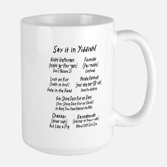 Say it in Yiddish! Large Mug