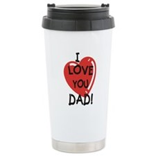 I Love You Dad Travel Mug