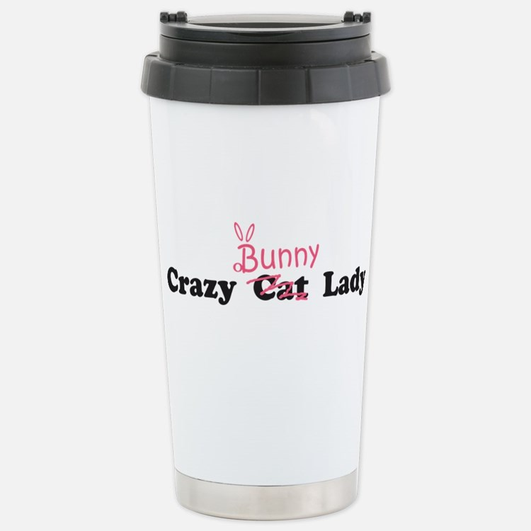 crazy bunny lady Stainless Steel Travel Mug
