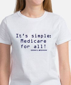 It's Simple, Medicare for All Women's T-Shirt