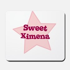 Sweet Ximena Mousepad
