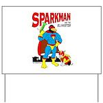 Sparkman & Blinkster Yard Sign