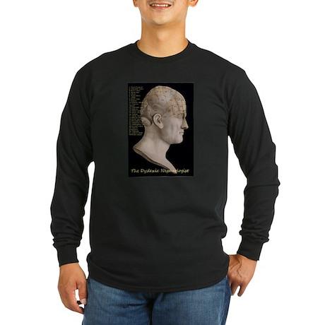 Dyslexic Nephrologist Long Sleeve Dark T-Shirt