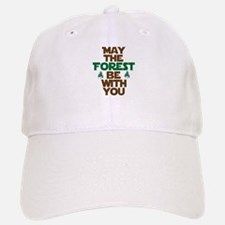 May The Forest Be With You Baseball Baseball Cap