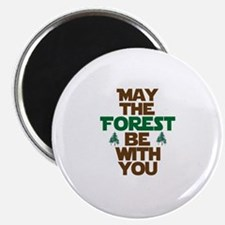 "May The Forest Be With You 2.25"" Magnet (10 pack)"