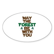 May The Forest Be With You Oval Decal