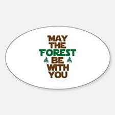 May The Forest Be With You Oval Sticker (10 pk)