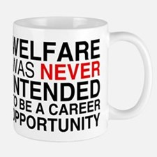 Welfare was never intended to Mug