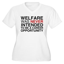 Welfare was never intended to T-Shirt