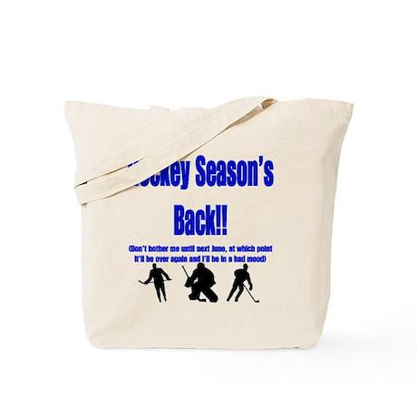 Hockey Season's Back!! Tote Bag