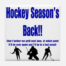 Hockey Season's Back!! Tile Coaster