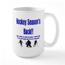 Hockey Season's Back!! Mug