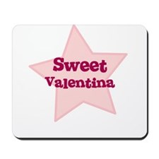 Sweet Valentina Mousepad