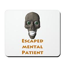 Escaped Mental Patient with s Mousepad