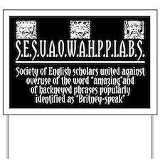 ENGLISH SCHOLARS SOCIETY Yard Sign
