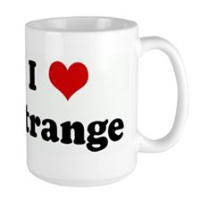 I Love strange Mug