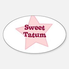 Sweet Tatum Oval Decal