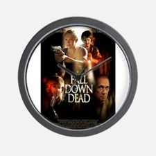 FALL DOWN DEAD Wall Clock