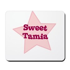 Sweet Tamia Mousepad