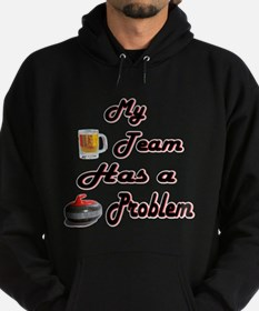 My Drinking Team Has a Curlin Hoodie