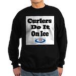 Curlers Do It On Ice Sweatshirt (dark)