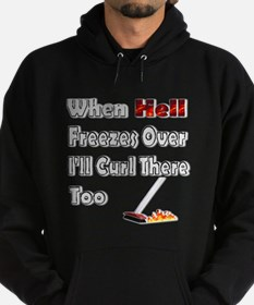 When Hell Freezes Over... Hoodie